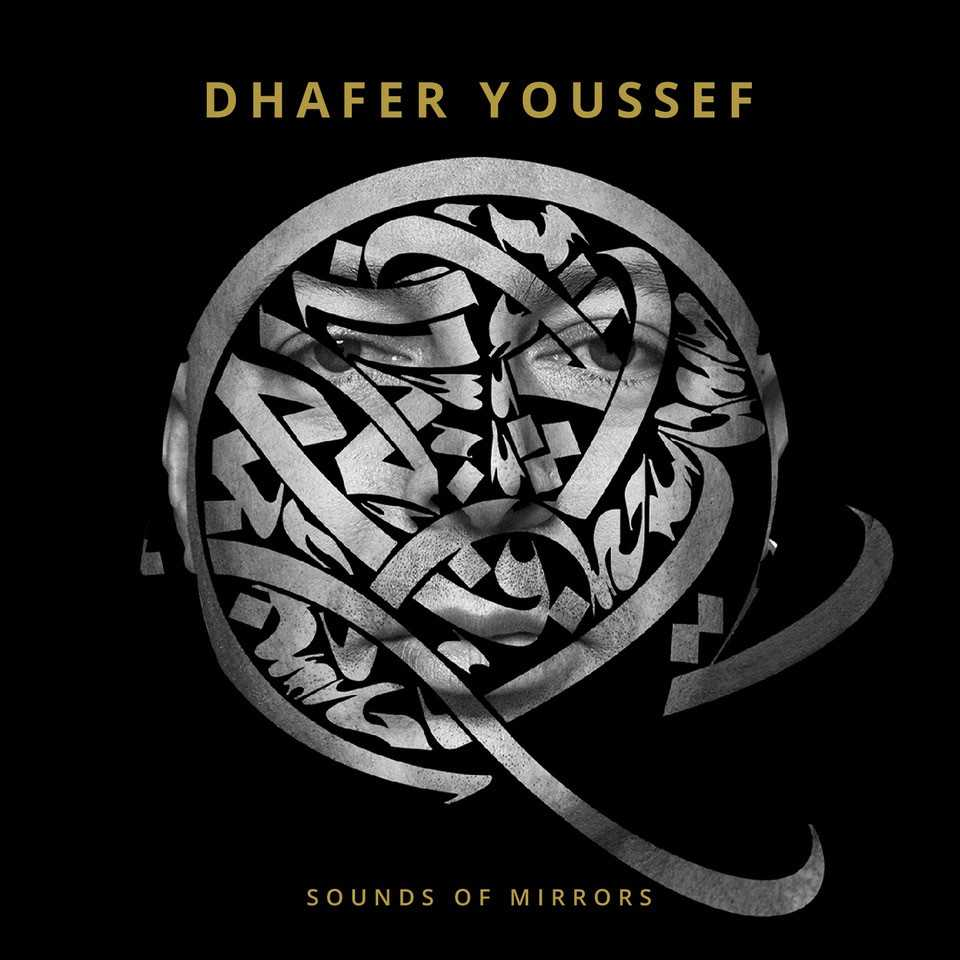 Dhafer Youssef Sounds of Mirror pochette