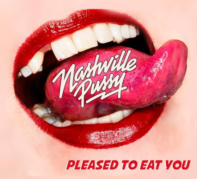 Nashville-Pussy-Pleased-To-Eat-You-2018