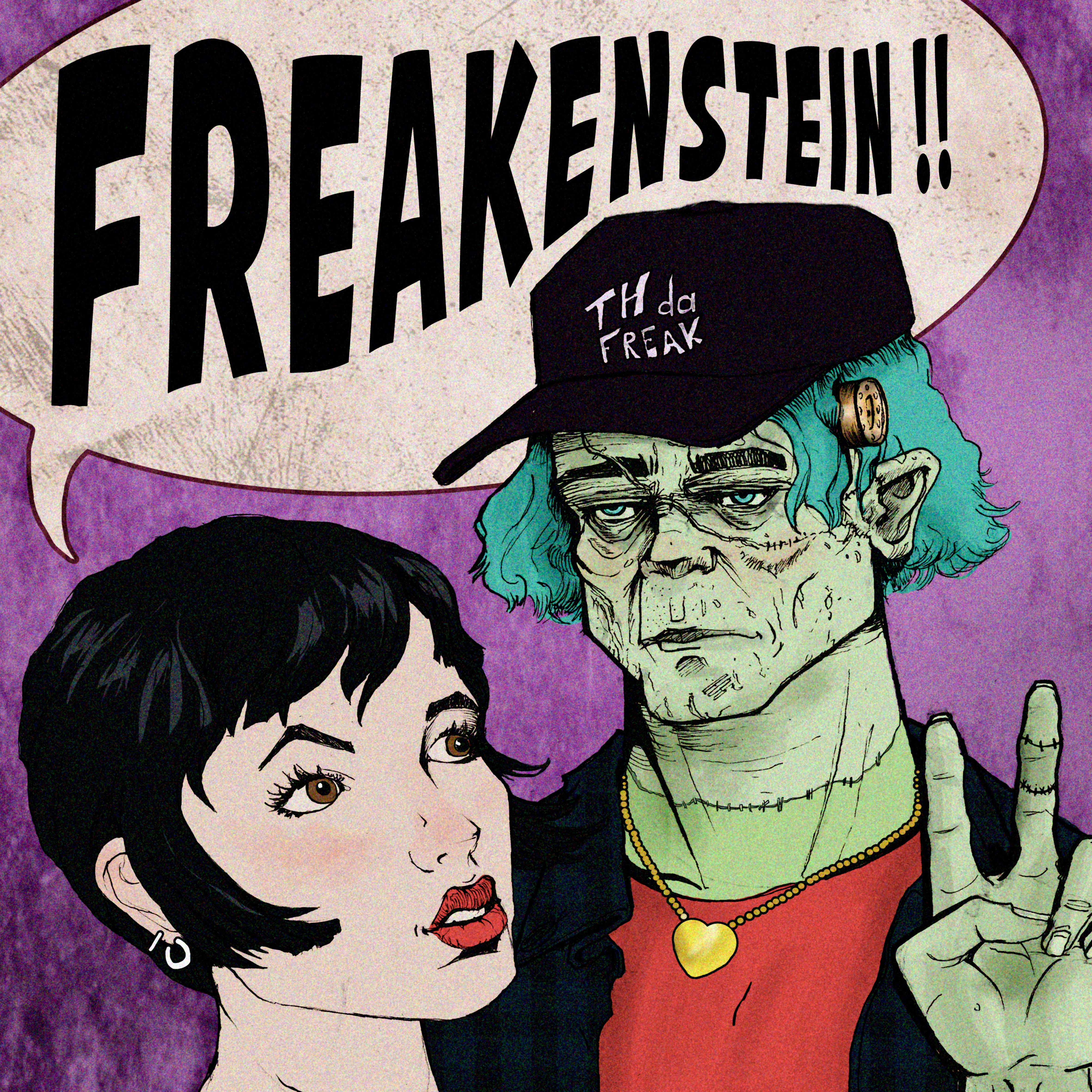 Th' Da Freak-Freakenstein