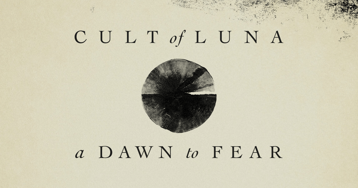 Cult_Of_Luna_A_Dawn_To_Fear