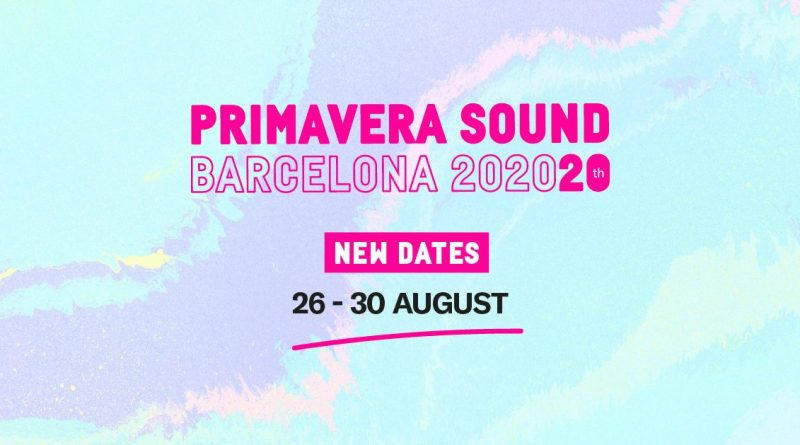 Primavera Sound 2020 New Dates