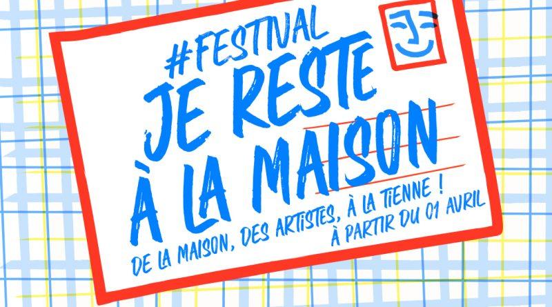 FestivalJeResteALaMaison